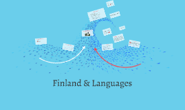 Copy of Finnish bilingualism - Academic Multilingualism