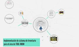 Copy of Copy of Proyecto Inventario TOOL ROOM