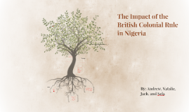 The Impact of British Rule on Nigeria