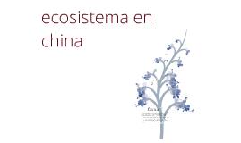 ecosistema de china