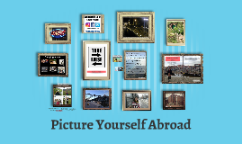 Picture Yourself Abroad