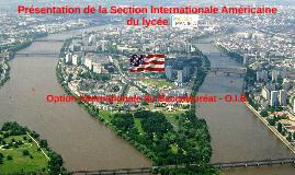 Présentation P.O. 2019 de la Section Internationale Américaine du Lycée Nelson Mandela