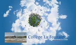 Présentation du collège La Fontaine à Montlieu-la-Garde