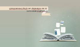 COLEGIO BAUTISTA DE TEOLOGIA DE EL SALVADOR ILOPANGO