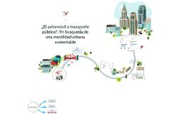 El automvil o transporte público