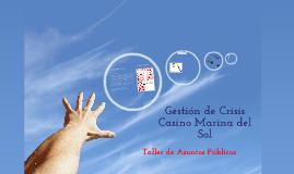 Gestión de crisis - Casino Marina del Sol