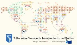 Taller sobre Transporte Transfronterizo de Efectivo
