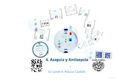 Tema 4. Asepsia y Antisepsia