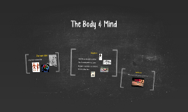 The Body & Mind