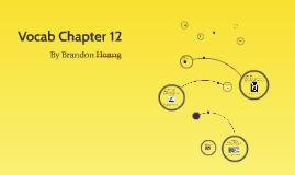 Vocab Chapter 12