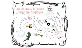 The Six Traits of Writing Fiction & Nonfiction- Modified