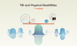TBI and Physical Disabilities