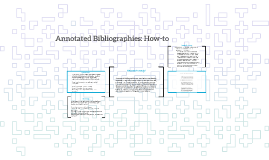 Annotated Bibliographies: How-to