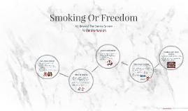 Smoking Or Freedom