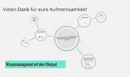 Copy of Wissensmanagement mit dem Etherpad