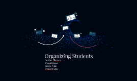 Organizing Students