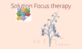 Copy of Solution focus therapy
