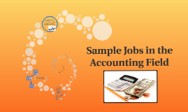 Sample Jobs in the Accounting Field