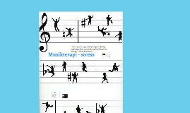 Musikterapi - stress