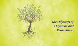 The Odysseys of Odysseus and Prometheus
