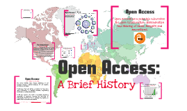 Copy of Open Access: A Brief History