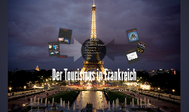 Der Tourismus in Frankreich