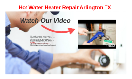 Hot Water Heater Repair Arlington TX