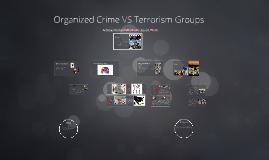 Organized Crime VS Terrorism Groups