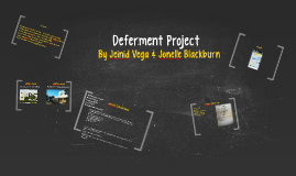 Deferment Project