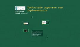 Technische aspecten van impementatie