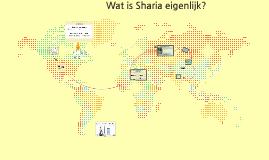 Wat is Sharia eigenlijk?!