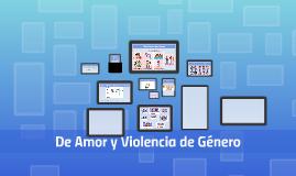 De Amor y Violencia de Género