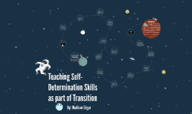 Teaching Self-Determination Skills as part of Transition