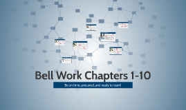 TKAM Bell Work Chapters 1-10