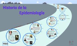 Copy of Desarrollo Histórico de la Epidemiología