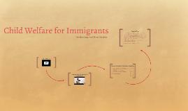 Child Welfare for Immigrants