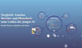 Copy of Vergleich: Goethes Werther und Plenzdorfs neue Leiden des jungen W.