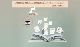PARAMETROS AUDITORIA INTEGRAL DE LOS RECOBROS