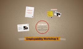 Employability Workshop 5