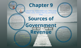 Chapter 9- Sources of Government Revenue