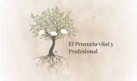 El Proyecto vital y Profesional