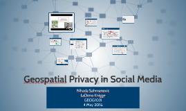 Geospatial Privacy in Social Media