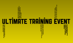 Ultimate Training Event
