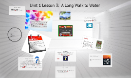 Copy of Unit 1 Lesson 3 A Long Walk to Water
