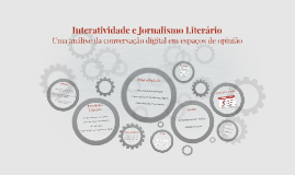 Interatividade e Jornalismo Literário
