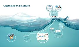 Copy of Organizational Culture
