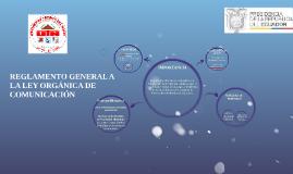 REGLAMENTO GENERAL A LA LEY ORGÁNICA DE COMUNICACIÓN