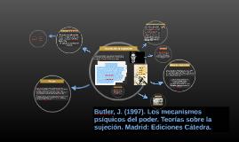 Butler, J. (2001). Los mecanismos psíquicos del poder. Teorí