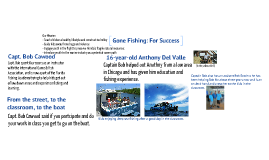 Copy of Copy of Gone Fishing: For Success Brian D.