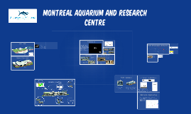 Montreal aquarium and research centre